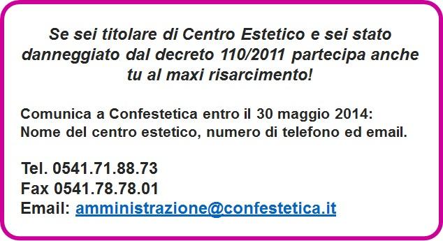 Se sei titolare di Centro Estetico e sei stato danneggiato dal decreto 110_2011 partecipa anche tu al maxi risarcimento!